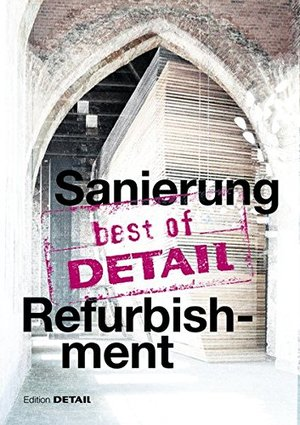 best of Detail: Sanierung/Refurbishment (German Edition)