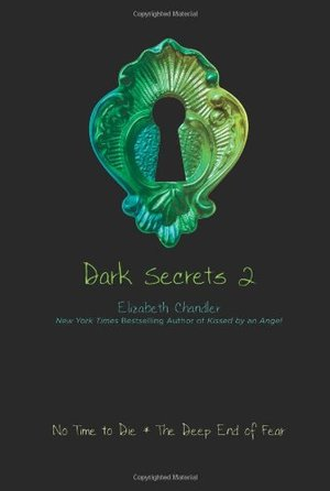 No Time to Die and the Deep End of Fear (Dark Secrets #2)