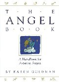 Angel Book: Handbook for Aspiring Angels, The