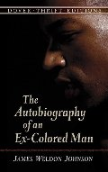 Autobiography of an Ex-Colored Man (Dover Thrift Editions), The