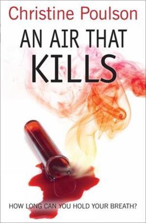 Air That Kills, An