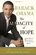 Audacity of Hope: Thoughts on Reclaiming the American Dream, The