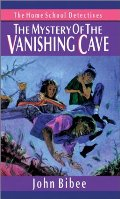 Mystery of the Vanishing Cave (Home School Detectives), The