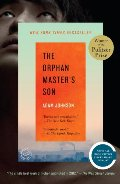 Orphan Master's Son: A Novel (Pulitzer Prize for Fiction), The