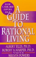 Guide to Rational Living, A