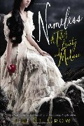 Nameless: A Tale of Beauty and Madness (Tales of Beauty and Madness)