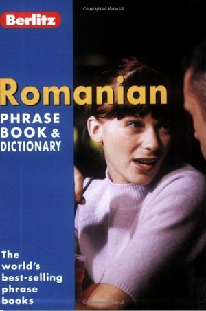 Berlitz Romanian Phrase Book & Dictionary (Berlitz Phrase Book & Dictionary: Vietnamese)