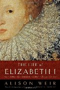 Life of Elizabeth I, The