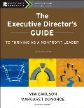 Executive Director's Guide to Thriving as a Nonprofit Leader, 2nd Edition, The