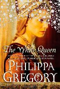 White Queen: A Novel (Cousins' War (Touchstone Hardcover)), The