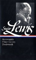 Arrowsmith, Elmer Gantry, Dodsworth (Library of America #133)