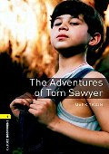 Adventures of Tom Sawyer (Oxford Bookworms Library; Stage 1, Classics), The