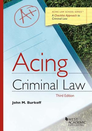 Acing Criminal Law 3rd Ed.