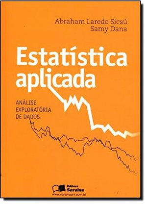 Estatistica Aplicada: Analise Exploratoria de Dados