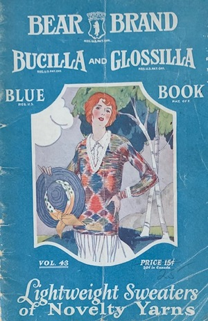 Bear Brand, Bucilla, and Glossilla Blue Book Vol. 43 1923