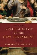 Popular Survey of the New Testament, A