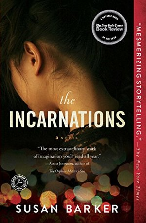 Incarnations: A Novel, The