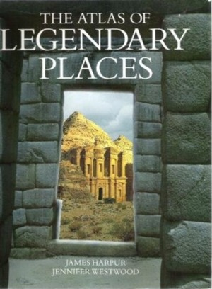 Atlas of Legendary Places, The
