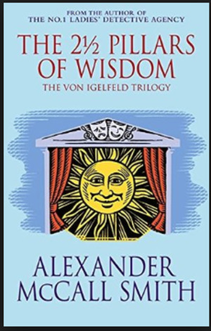 2 1/2 Pillars of Wisdom, The