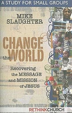 Change the World: A Study for Small Groups