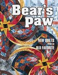 Bear's Paw: New Quilts from an Old Favorite Contest