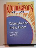 Courageous Churches: Refusing Decline, Inviting Growth