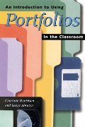 Introduction to Using Portfolios in the Classroom, An