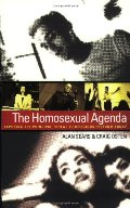 Homosexual Agenda: Exposing the Principal Threat to Religious Freedom Today, The