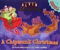 Alvin and the Chipmunks: A Chipmunk Christmas (with CD)