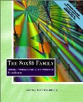 80x86 Family: Design, Programming, and Interfacing (3rd Edition), The