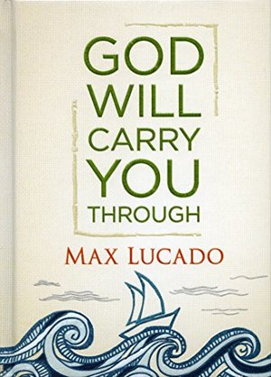God will carry you through Book