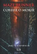 1 - Correr o morir - Maze Runner (English and Spanish Edition)