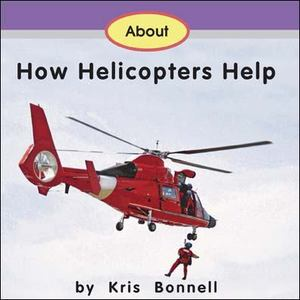 About How Helicopters Help