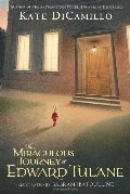 Miraculous Journey of Edward Tulane, The