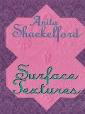 Anita Shackelford: Surface Textures