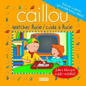 Caillou watches Rosie/cuida a Rosie