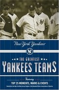 Greatest Yankees Teams: New York Yankees, The