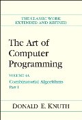Art of Computer Programming, Volume 4A: Combinatorial Algorithms, Part 1, The