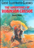 Adventures of Robinson Crusoe (Great Illustrated Classics (Abdo)), The