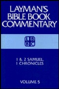 1 And 2 Samuel, 1 Chronicles (Layman's Bible Book Commentary, 5)