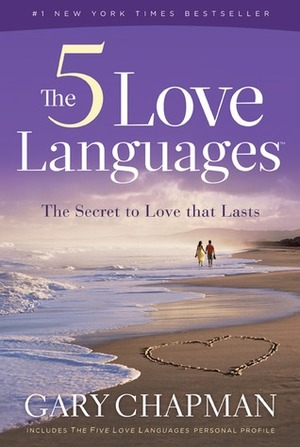 5 Love Languages: The Secret to Love That Lasts, The