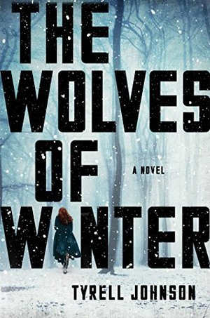 Wolves of Winter: A Novel, The