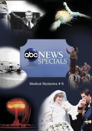 ABC News Specials Medical Mysteries Series-Episode #6