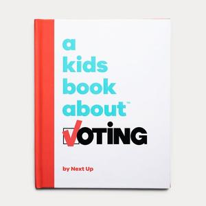 Kids Book about Voting, A