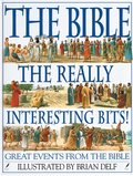 Bible: The Really Interesting Bits, The