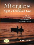 Afterglow: Signs of Continued Love