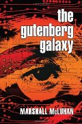 Gutenberg Galaxy: The Making of Typographic Man, The