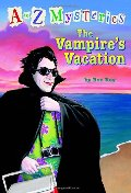 Vampire's Vacation (A to Z Mysteries), The