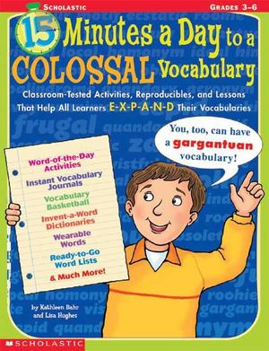 15 Minutes a Day to Colossal Vocabulary