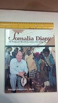 Somalia Diary: The President of Care Tells One Country's Story of Hope